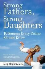 STRONG FATHERS, STRONG DAUGHTERS [9780345499394] - MEG MEEKER (PAPERBACK) NEW