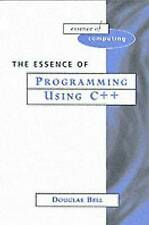 Essence of Programming Using C++ (Essence of Computing