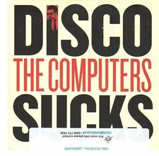 (EA526) Disco Sucks, The Computers - 2013 DJ CD