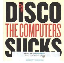(EA526) Disco Sucks, The Computers - 2013 DJ CD
