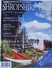 Shropshire Life Magazine Mar 2002, Shrewsbury, Ludlow, Coombe Abbey, etc