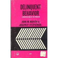 DELINQUENT BEHAVIOR Martin & Fitzpatrick PB 1965 D1