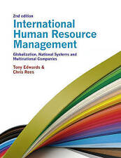 International Human Resource Management: Globalization, National Systems and...