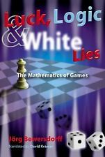 Luck, Logic, and White Lies: The Mathematics of Games