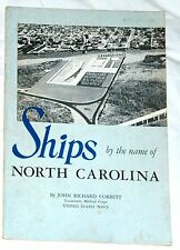 Ships by the Name of North Carolina by John Richard Corbett