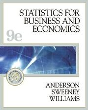 Statistics for Business and Economics by David R. Anderson, Dennis J. Sweeney...