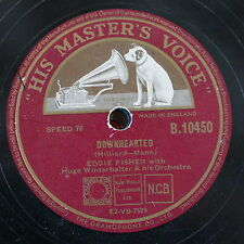 78rpm EDDIE FISHER downhearted / am i wasting my time on you