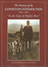 SALISBURY NEAL FOX HUNTING BOOK HISTORY OF THE CONISTON FOX HOUNDS hardback NEW