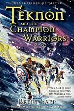 Teknon and the Champion Warriors by Sapp, Brent -Paperback
