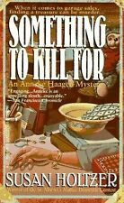 Something To Kill For (Anneke Haagen) Holtzer, Susan Mass Market Paperback