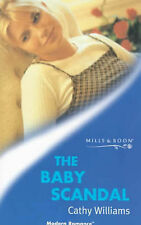 Williams, Cathy The Baby Scandal (Mills & Boon Modern) Very Good Book