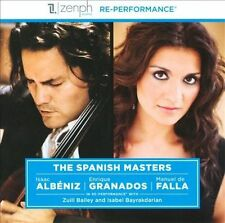 NEW - The Spanish Masters by Zuill Bailey; Isabel Bayrakdarian