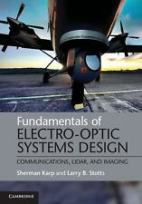Fundamentals of Electro-Optic Systems Design : Communications, Lidar, and...