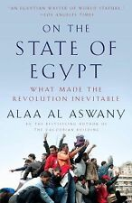 On the State of Egypt: What Made the Revolution Inevitable (Vintage)