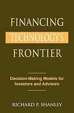 Financing Technology's Frontier: Decision-Making Models for Investors and Adviso