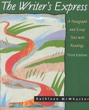 The Writer's Express : A Paragraph and Essay Text with Readings by Kathleen...