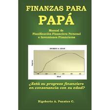Finanzas para Pap (Spanish Edition) by Puentes C, Rigoberto A.
