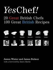 YES, CHEF! 20 Great British Chefs 100 Great British Recipes : WH1/2 : NEW BOOK