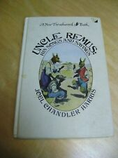 UNCLE REMUS HIS SONGS AND SAYINGS by JOEL CHANDLER HARRIS, THRUSHWOOD BOOK, 1977