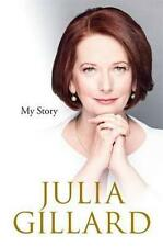 NEW My Story By Julia Gillard Hardcover Free Shipping