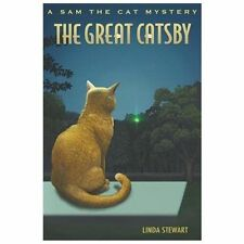 The Great Catsby : A Sam the Cat Mystery 4 by Linda Stewart (2013, Paperback)