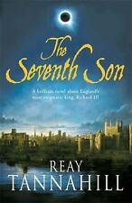The Seventh Son: A Unique Portrait of Richard III, Tannahill, Reay, New Books