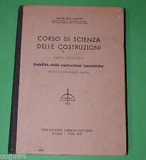 Corso di Scienza delle costruzioni - Anselmo Ciappi - Ed.Cremonese 1936