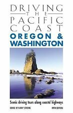 Driving the Pacific Coast Oregon & Washington, 5th: Scenic Driving Tours along