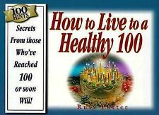 Russ Potter - 100 Hints Ht Live To Be Health (1996) - Used - Trade Paper (P