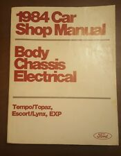 1984 Ford Car Shop Manual Body Chassis Electrical Tempo Topaz Escort Repair Book