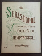 SEBASTOPOL Descriptive Fantasie Guitar Solo by Henry Worrall M Greenwald 1908