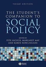 The Student's Companion to Social Policy by John Wiley and Sons Ltd...