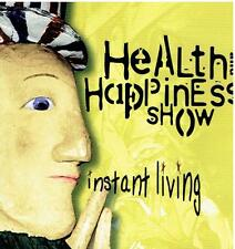 Health And Happiness Show ‎– Instant Living (+ James Mastro, Richard Lloyd