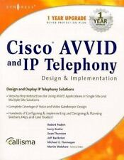 Cisco AVVID and IP Telephony Design and Implementation by Michael E....