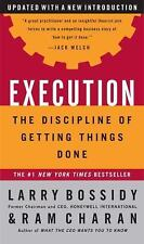 Execution : The Discipline of Getting Things Done by Larry Bossidy (Hard Cover)