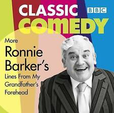 RONNIE BARKER'S MORE LINES FROM MY GRANDFATHER'S FOREHEAD BBC COMEDY CLASSIC CD