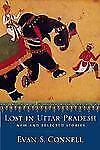 Lost in Uttar Pradesh: New and Selected Stories, Evan S. Connell, Good Book
