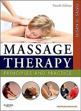 -Massage Therapy : Principles and Practice by Susan G. Salvo (2011, Paperback)-