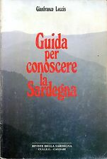 Gianfranco Leccis GUIDA PER CONOSCERE LA SARDEGNA