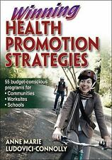 Winning Health Promotion Strategies by Anne Marie Ludovici-Connolly and Anne Mar