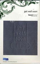'Get Well Soon' - Embossing Die - QuicKutz / Goose Bumpz - GBP-REV-006