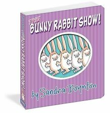 THE BUNNY RABBIT SHOW Sandra Boynton children's BOARD BOOK NEW Easter counting