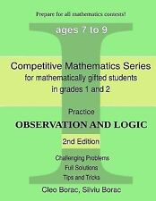 Competitive Mathematics for Gifted Students Ser.: Practice Observation and...