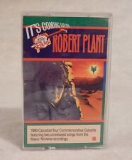 Robert Plant: It's Coming For You 1990 Canadian Tour Cassette Canada One Love