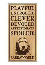 Wood Dog Breed Personality Sign - Spoiled Labradoodle (Labrador Poodle)