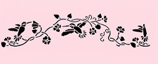 HUMMINGBIRD STENCIL BORDER BIRDS HUMMINGBIRDS FLOWERS BRANCH CRAFT TEMPLATE NEW