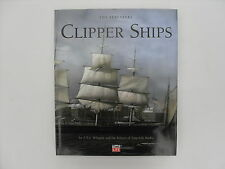 Clipper Ships - A.B.C. Whipple and the Editors of Time-Life Books