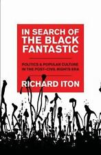 In Search of the Black Fantastic: Politics and Popular Culture in the -ExLibrary
