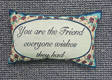 """""""You Are The Friend Everyone"""" Sentimental Decorative Tapestry Word Throw Pillow"""