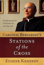 Cardinal Bernardin's Stations of the Cross: How His Dying Reflects the-ExLibrary